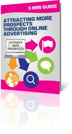 5 Minute Guide to Attracting More Prospects through Online Advertising
